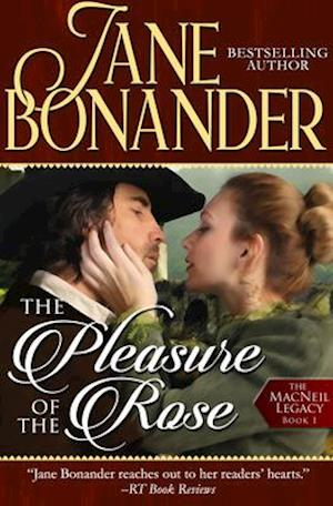 Pleasure of the Rose af Jane Bonander