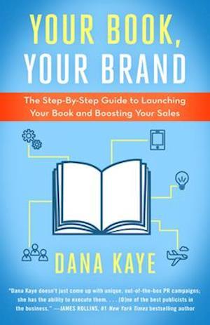 Your Book, Your Brand af Dana Kaye