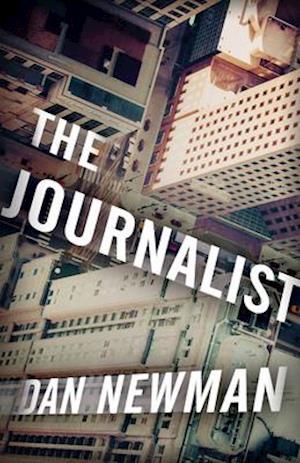 Bog, paperback The Journalist af Dan Newman