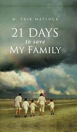 21 Days to Save My Family