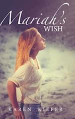 Mariah\'s Wish