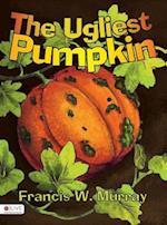 The Ugliest Pumpkin af Francis W. Murray