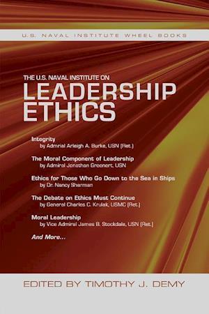 Bog, paperback The U.s. Naval Institute on Leadership Ethics af Timothy J. Demy