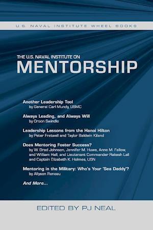 Bog, paperback The U.s. Naval Institute on Mentorship af P. J. Neal