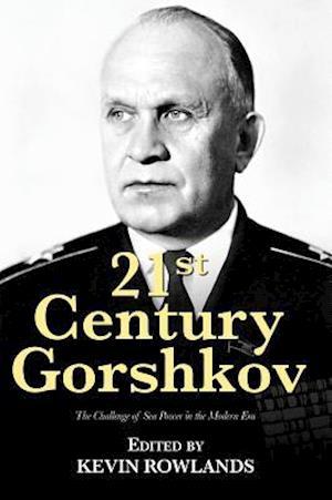 Bog, paperback 21st Century Gorshkov af Kevin Rowlands