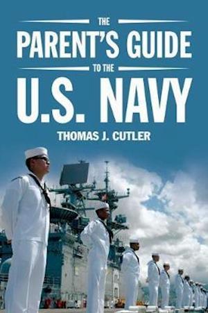 Bog, paperback The Parent's Guide to the U.s. Navy af Thomas J. Cutler