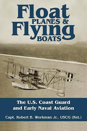 Bog, paperback Float Planes and Flying Boats af Robert B. Workman