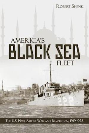 Bog, paperback America's Black Sea Fleet af Robert Shenk