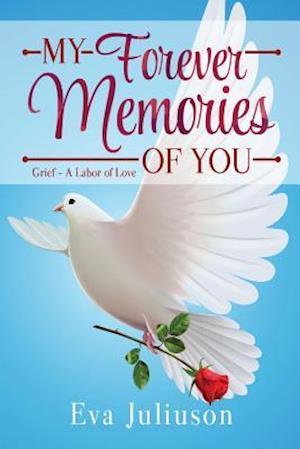 Bog, paperback My Forever Memories of You af Eva Juliuson