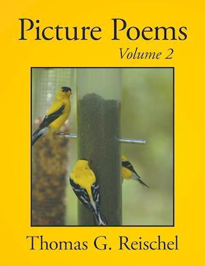 Picture Poems Volume 2 af Thomas Reischel