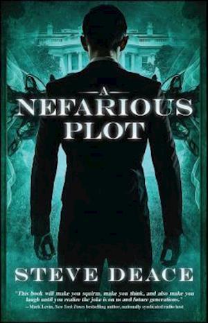 Bog, paperback A Nefarious Plot af Steve Deace