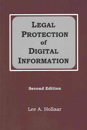 Bog, paperback Legal Protection of Digital Information af Lee A. Hollaar