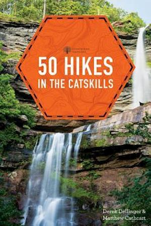 50 Hikes in the Catskills af Derek Dellinger, Matthew Cathcart