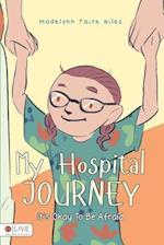 My Hospital Journey