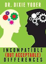 Incompatible (But Acceptable) Differences