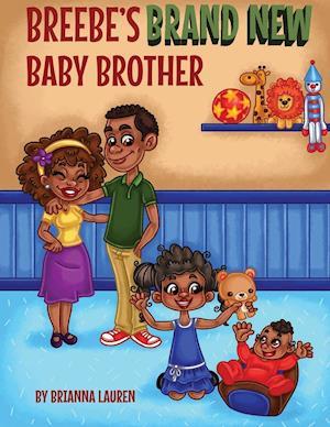 Bog, paperback Breebe's Brand New Baby Brother af Brianna Lauren