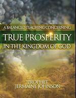 A Balanced Teaching Concerning True Prosperity in the Kingdom of God