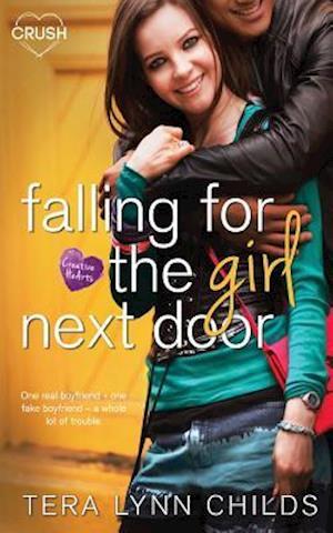 Bog, paperback Falling for the Girl Next Door af Tera Lynn Childs