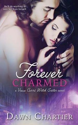 Bog, paperback Forever Charmed af Dawn Chartier