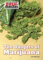 The Dangers of Marijuana (Drug Dangers)