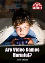 Are Video Games Harmful? (Issues in Society)
