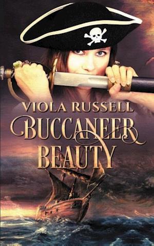 Buccaneer Beauty af Viola Russell