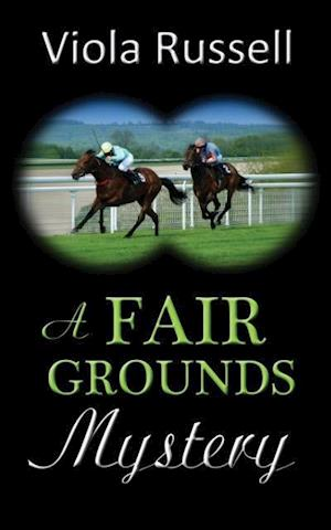 A Fair Grounds Mystery af Viola Russell