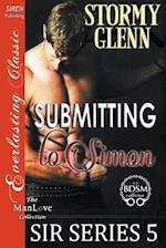 Submitting to Simon [Sir Series 5] (Siren Publishing