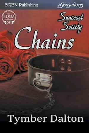 Bog, paperback Chains [Suncoast Society] (Siren Publishing Sensations) af Tymber Dalton