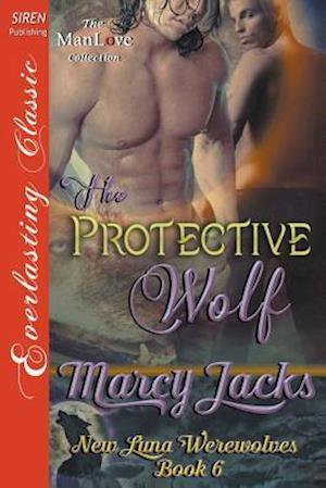 Bog, paperback The Protective Wolf [New Luna Werewolves 6] (Siren Publishing Everlasting Classic Manlove) af Marcy Jacks