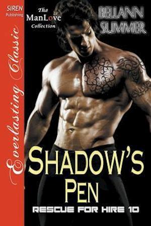 Bog, paperback Shadow's Pen [Rescue for Hire 10] (Siren Publishing Everlasting Classic Manlove) af Bellann Summer