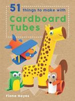 51 Things to Make With Cardboard Tubes (Crafty Makes)
