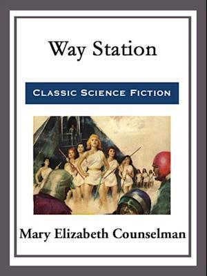 Way Station af MARY ELIZABETH COUNSELMAN