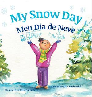Bog, hardback My Snow Day / Meu Dia de Neve af Ally Nathaniel