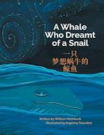 A Whale Who Dreamt of a Snail / Traditional Chinese Edition