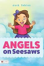 Angels on Seesaws