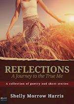 Reflections - A Journey to the True Me