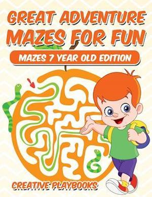 Bog, paperback Great Adventure Mazes for Fun Mazes 7 Year Old Edition af Creative Playbooks