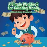 A Simple Workbook for Counting Money I Children's Money & Saving Reference af Prodigy Wizard