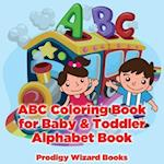 ABC Coloring Book for Baby & Toddler I Alphabet Book af Prodigy Wizard