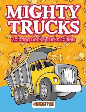 Bog, paperback Mighty Trucks Coloring Books Trucks Edition af Creative Playbooks