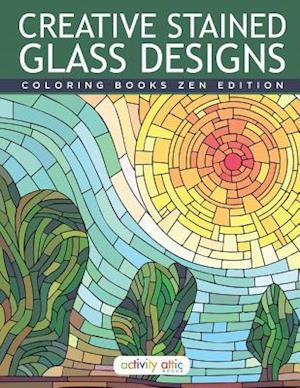 Bog, paperback Creative Stained Glass Designs Coloring Books Zen Edition af Activity Attic Books