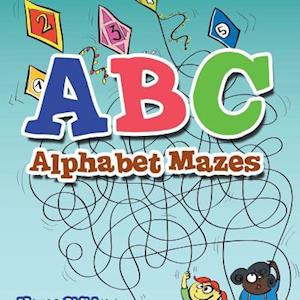 Bog, paperback ABC Alphabet Mazes - Mazes Children Edition af Creative Playbooks