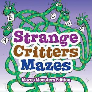 Bog, paperback Strange Critters Mazes - Mazes Monsters Edition af Creative Playbooks