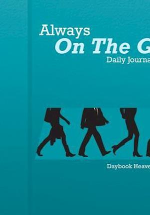 Bog, paperback Always on the Go! Daily Journal 2016 af Daybook Heaven Books