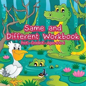 Bog, paperback Same and Different Workbook - Prek-Grade K - Ages 4 to 6