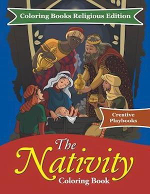 Bog, paperback The Nativity Coloring Book - Coloring Books Religious Edition af Creative Playbooks