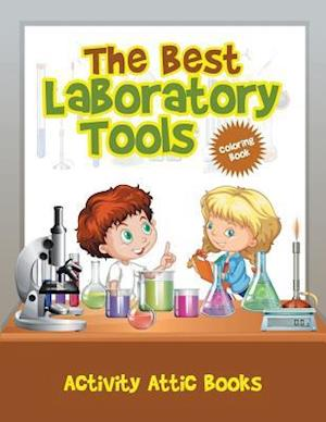 Bog, paperback The Best Laboratory Tools Coloring Book af Activity Attic Books
