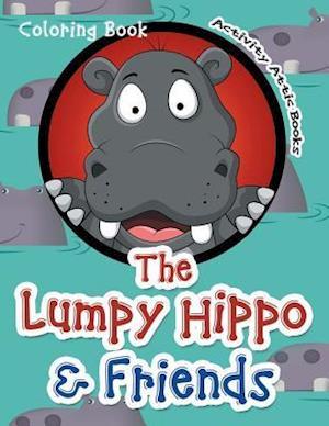 Bog, paperback The Lumpy Hippo & Friends Coloring Book af Activity Attic Books