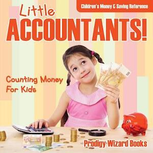Bog, paperback Little Accountants! - Counting Money for Kids